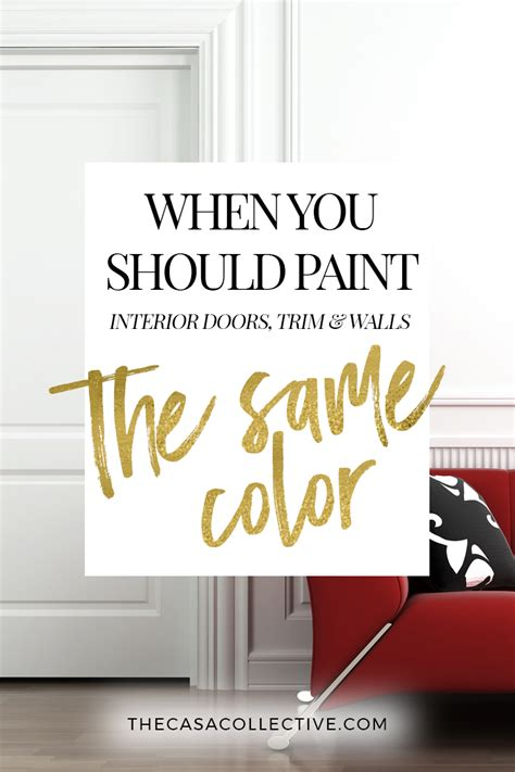 painting trim same color as walls painting interior doors trim walls the same color