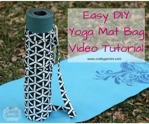 tutorial yoga bag yoga mat bag video tutorial crafty gemini