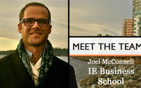 Ie Mba Financial Aid by Meet The Team Joel Mcconnell Ie Business School