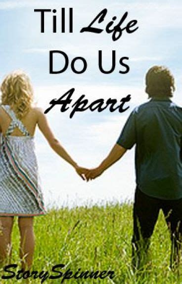 until do us apart till do us apart radhika wattpad
