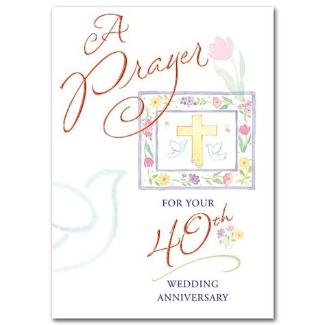 40th Wedding Anniversary Religious Quotes by A Prayer For Your 40th Wedding Anniversary 40th Wedding