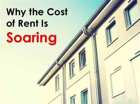 Cost To Rent Why The Cost To Rent Is Soaring