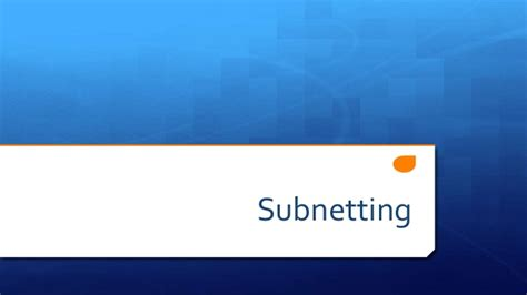 subnetting tutorial ppt subnetting