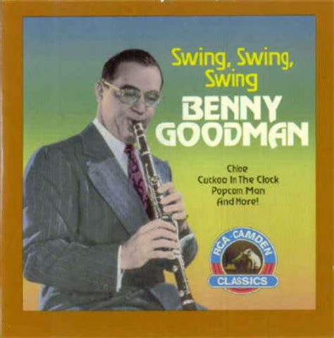 swing swing swing benny goodman swing swing swing by benny goodman picture album