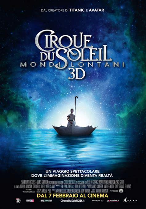 film fantasy imperdibili cirque du soleil 3d mondi lontani 2012 mymovies it