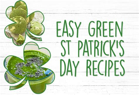 easy s day recipes easy green st s day recipes itsines