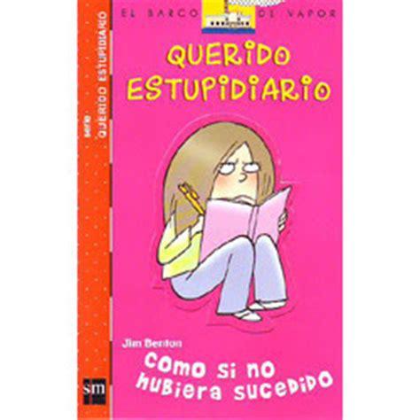 libro como si no hubiera moments of happiness in my blog rese 241 as de libros querido estupidiario 1 como si no hubiera