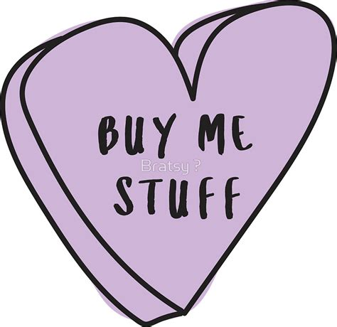 fashionable ultra stylish hipster heart quot buy me stuff sassy conversation heart trendy hipster