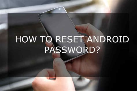 reset android password trick android android tips apps device tricks