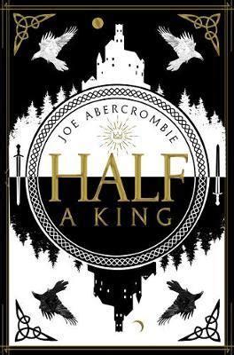 half a king shattered sea book 1 joe abercrombie