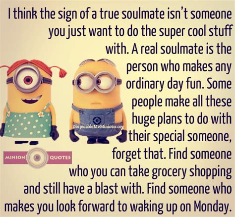 the sign of a true soulmate minion quotes