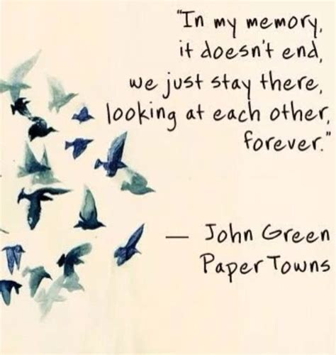 why did green write paper towns best green quotes paper towns quotesgram
