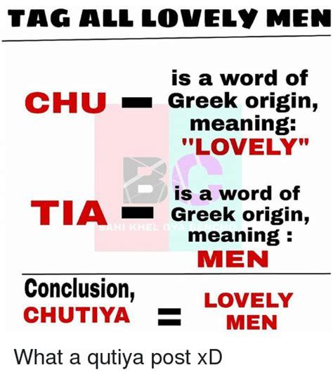 Origin Of The Word Meme - tag all lovely men is a word of chu greek origin meaning