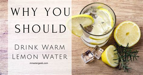 warm lemon water before bed 100 unbiased the best product always wins