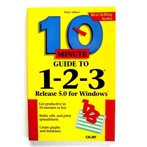 lotus 1 2 3 windows 7 10 minute guide to lotus 1 2 3 release 5 0 windows 1994