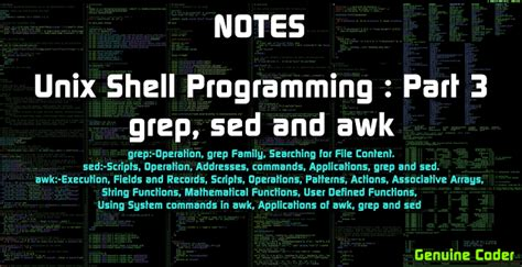 awk and sed unix shell programming grep sed and awk genuine coder