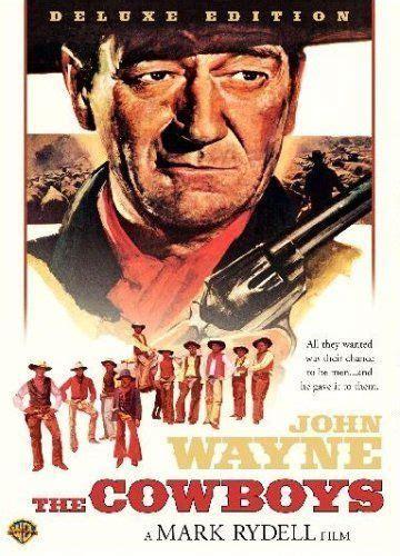 cowboy film makes hero a poser john wayne the cowboys movies pinterest saturday