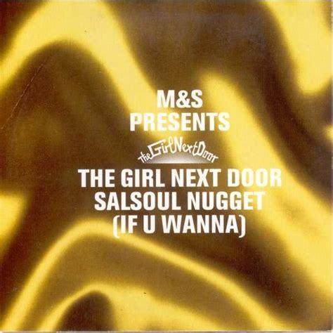 The Next Door Salsoul Nugget salsoul nugget if u wanna by m s presents next door