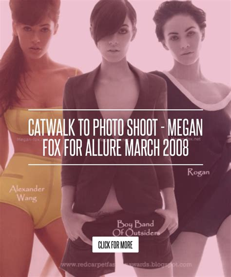 Catwalk To Photo Shoot Instyle January 2008 by Catwalk To Photo Shoot Megan Fox For March 2008