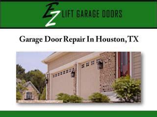 Overhead Door Repair Houston Ppt Garage Door Repair Services Houston Powerpoint Presentation Id 7348959