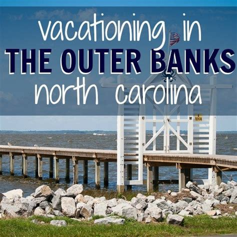 welcome to north carolina s outer banks outer banks area information outer banks vacation vacationing in the outer banks north carolina daily mom