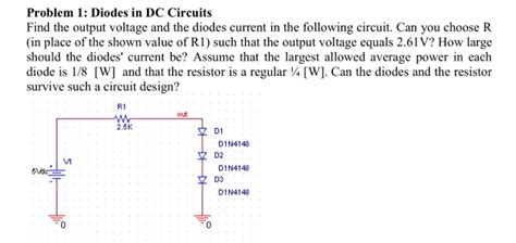 diode function in dc circuit problem 1 diodes in dc circuits find the output v chegg