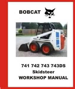 bobcat 741 742 743 743 ds skidsteer service repair manual