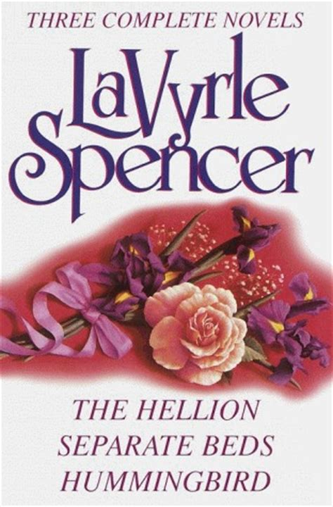 Novel Gagasmedia Lavyrle Spencer Loved lavyrle spencer three complete novels the hellion separate beds hummingbird by lavyrle