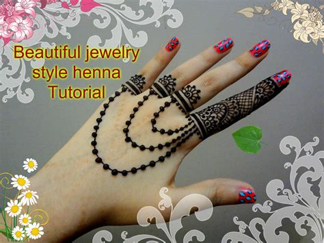 beautiful henna mehndi jewelry inspired design tutorial