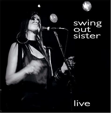 swing out sister live swing out sister 7 225 lbuns da discografia no letras mus br