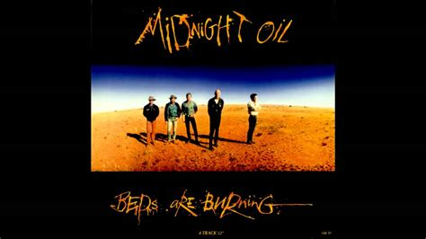 burning bed song midnight oil beds are burning hd hq youtube