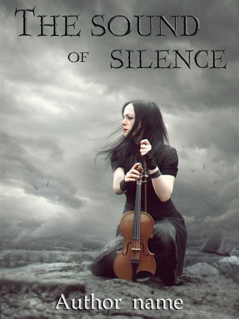 light without shadow the sound of your silence holds all of the answers books the sound of silence the book cover designer