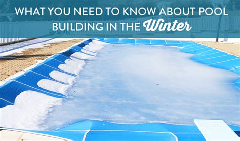 building codes what you need to know is exteriors by what you need to know about pool building in the winter