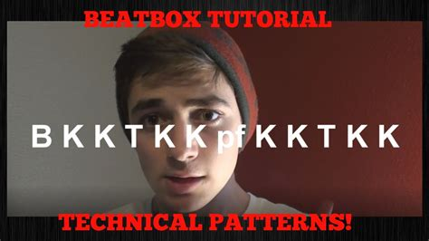 tutorial beatbox pattern beatbox tutorial technical patterns pt 2 youtube
