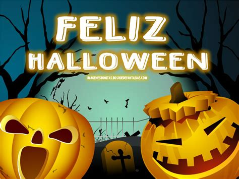 imagenes de halloween en español im 193 genes de halloween 174 fotos de miedo con frases