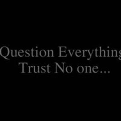 Trust No One Quotes 5