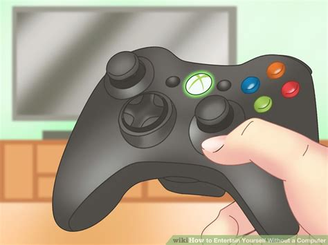 how to entertain 4 ways to entertain yourself without a computer wikihow
