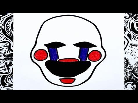 imagenes de five nights at freddy s faciles para dibujar youtube como dibujar a the puppet o la marioneta de five