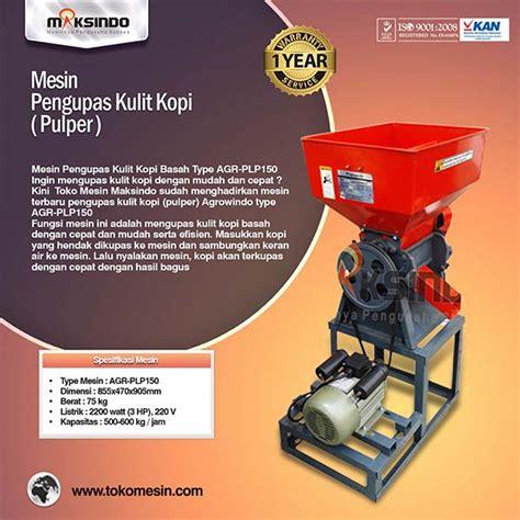 Jual Sabut Kelapa Di Bandung jual mesin pengupas kulit kopi pulper agr plp150 di