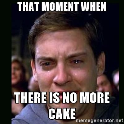 No Cake Meme - 45 funny cake meme gif pictures images graphics picsmine