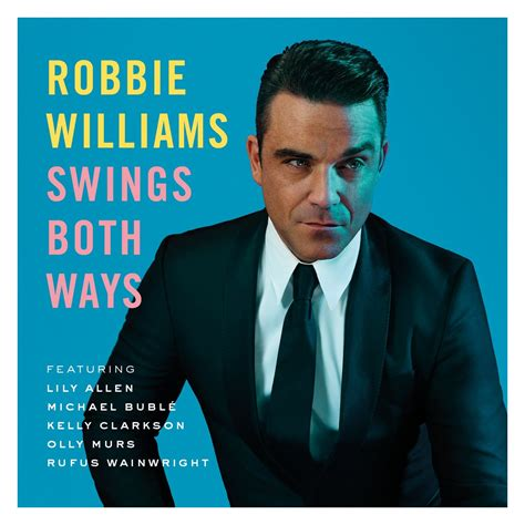 swing both ways meaning review of robbie williams swings both ways universal