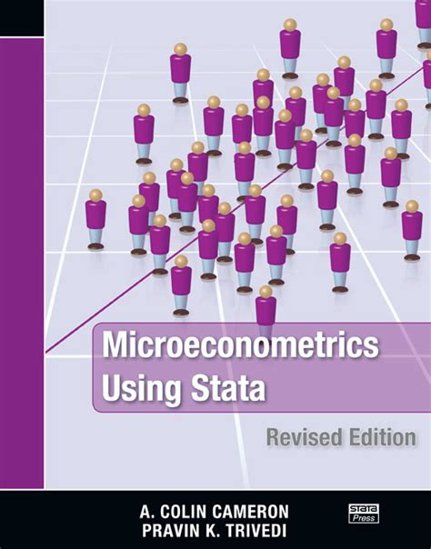 the workflow of data analysis using stata microeconometrics using stata revised edition