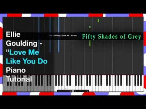 tutorial dance love me like you do new quot love me like you do quot 50 shades of grey piano