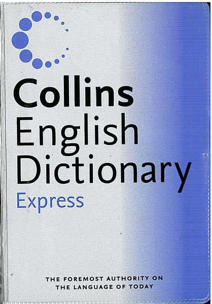 Collins Colour Dictionary collins dictionary express dictionaries