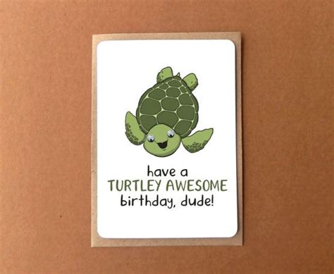 Turtle Birthday Card Birthday Card With A Cute Sea Turtle Have A Turtley