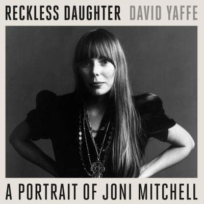 Reckless Daughter A Portrait Of Joni Mitchell Compact