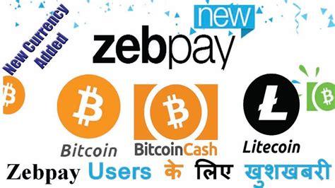 bitcoin zebpay zebpay update how to buy litecoin bitcoin cash