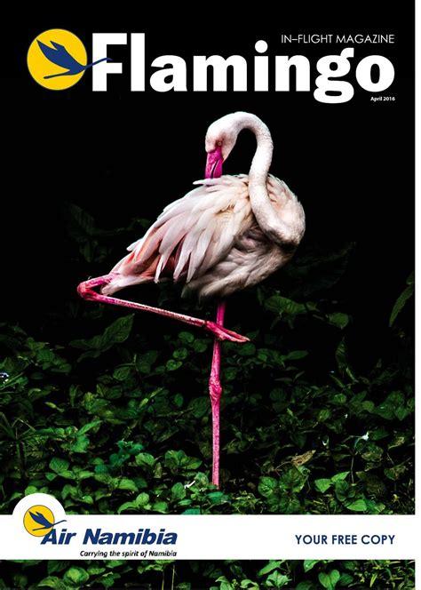 design magazine namibia air namibia flamingo april 2016 by air namibia issuu