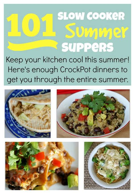 101 slow cooker summer suppers enough summer crockpot recipes to get you through the entire