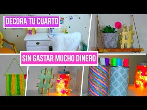 decora tu cuarto sin gastar mucho decora tu cuarto sin gastar mucho dinero youtube